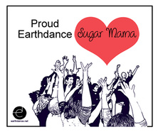 Proud Earthdance Sugar Mama