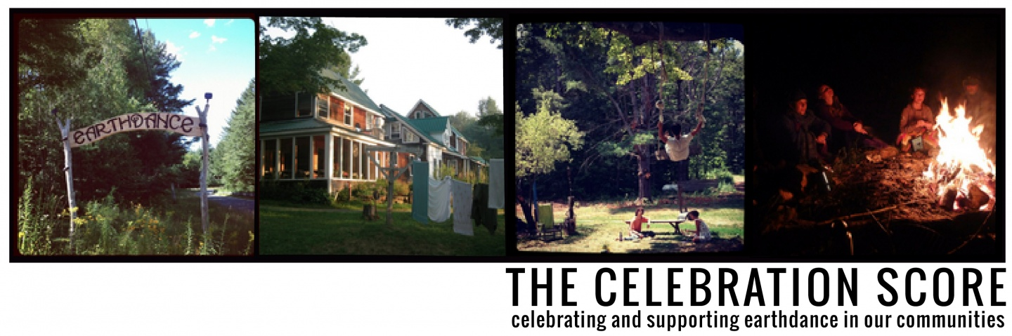 THE CELEBRATION SCORE: celebrating and supporting earthdance in our communities