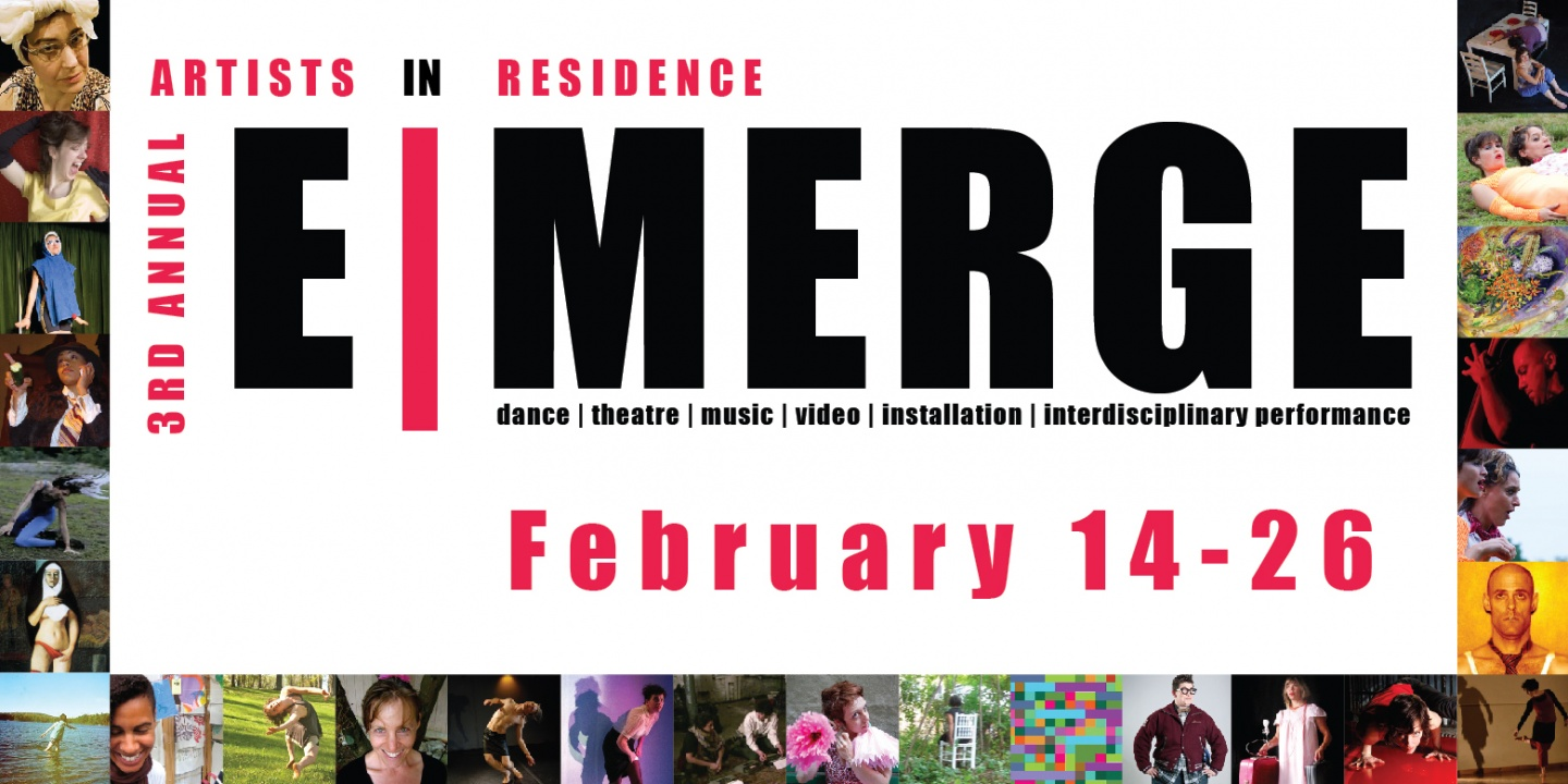 E|MERGE 2012 Interdisciplinary Artist Residency | February 14-26